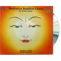 Meditative Buddhist Chants by Metok Lhadon