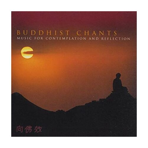Buddhist Chants - Music for contemplation and reflection