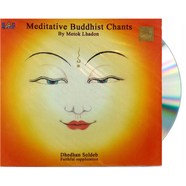 Meditative Buddhist Chants by Metok Lhadon