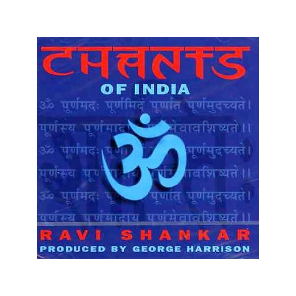 Chants of India Ravi Shankar