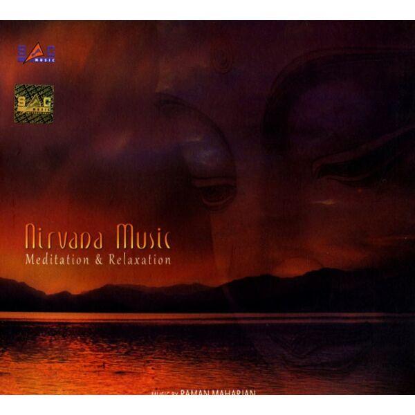 Nirvana Music - Meditation & Relaxation