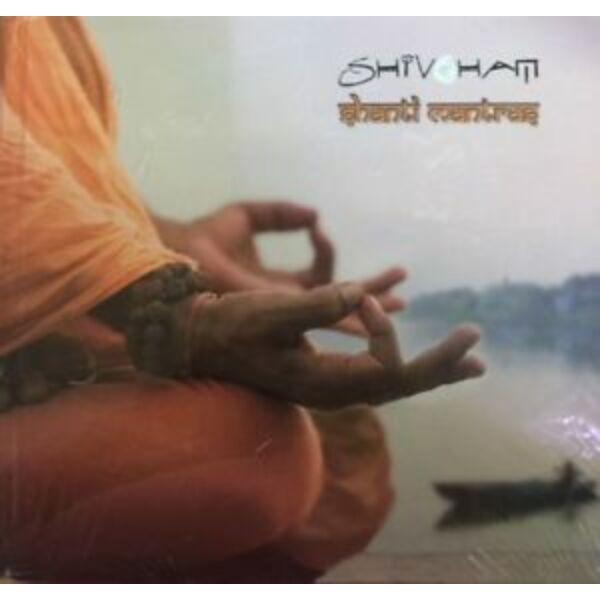 Shivoham Shanti Mantras